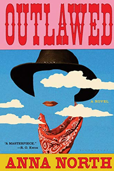 Outlawed: A Novel