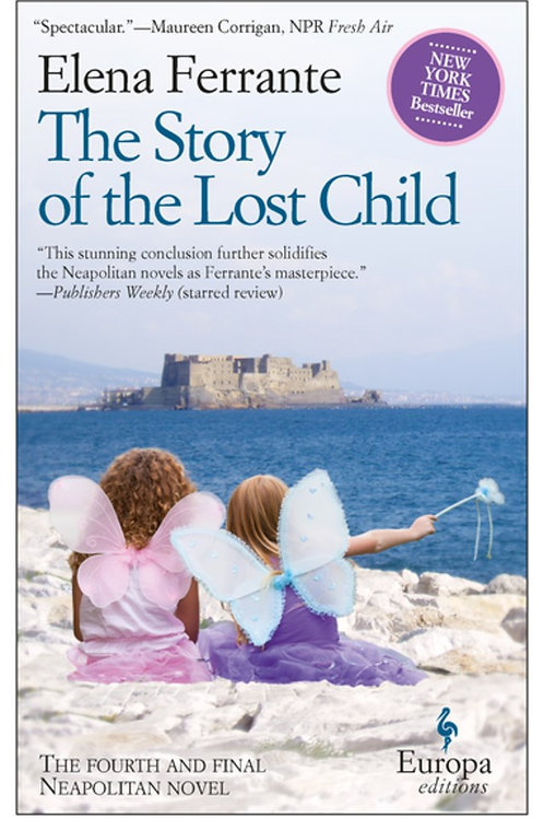 The Story of the Lost Child : Neapolitan Novels, Book Four