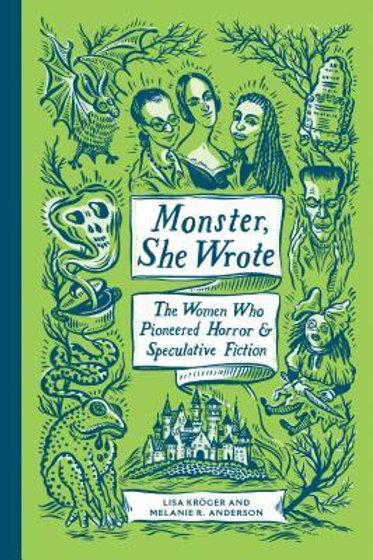 Monster She Wrote