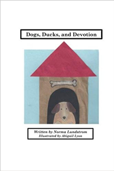 Dogs, Ducks, And Devotion