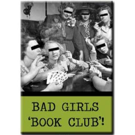 "Bad Girls Book Club Fridge Magnet | 3"" x 2'"