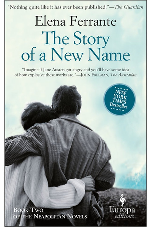 The Story of a New Name : Neapolitan Novels, Book Two