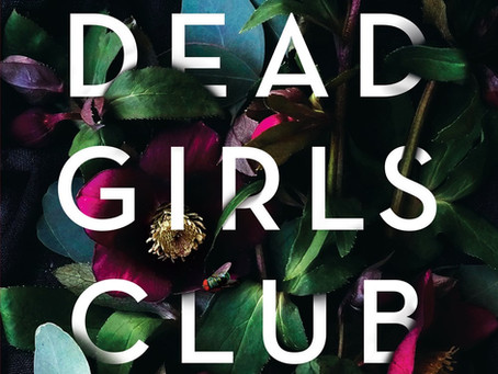 The Dead Girls Club: Book Review