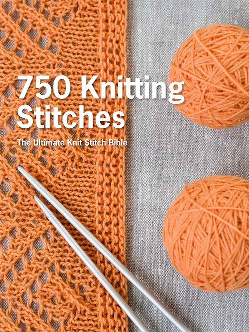 750 Knitting Stitches : The Ultimate Knit Stitch Bible