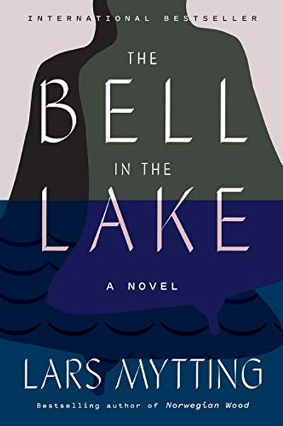 The Bell in the Lake: A Novel