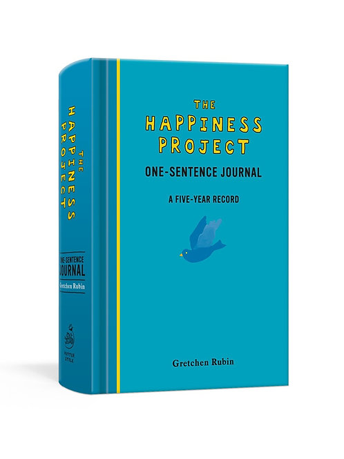 The Happiness Project One-Sentence Journal : A Five-Year Record