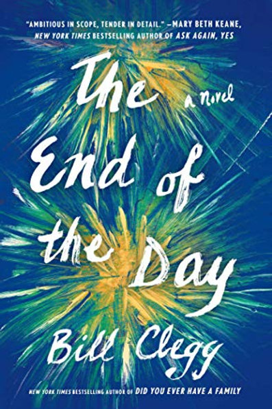 The End of the Day: A Novel