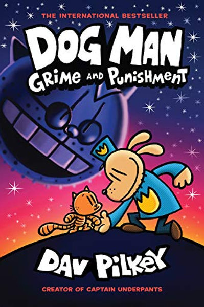 Dog Man: Grime and Punishment (Dog Man #9)