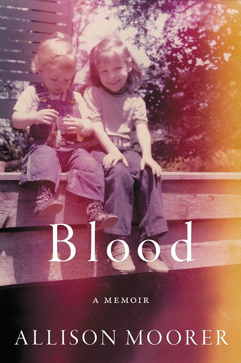 Blood:A Memoir