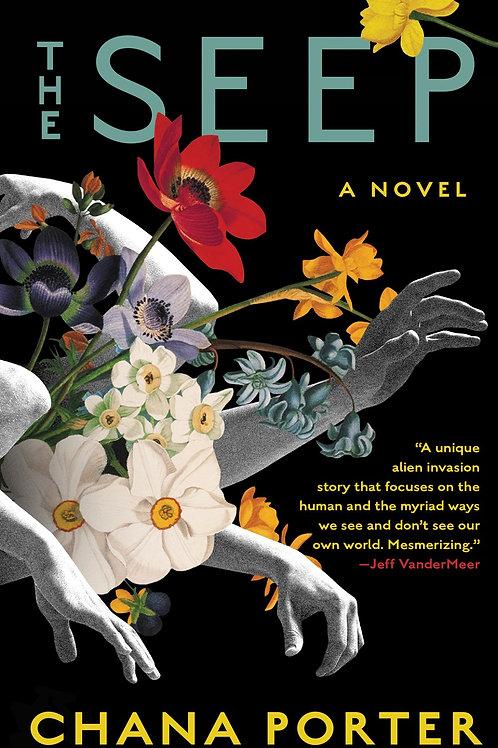 The Seep: A Novel
