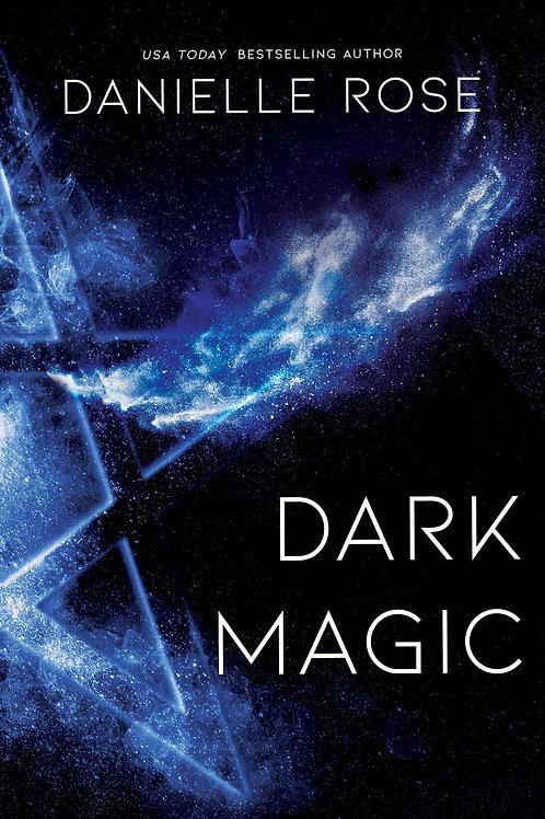 Dark Magic: Darkhaven Saga Book 2