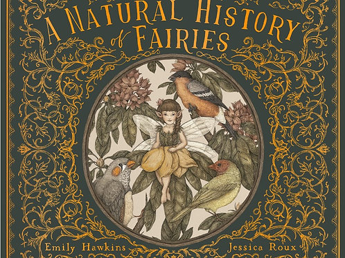 A Natural History of Fairies  (Illustrated)