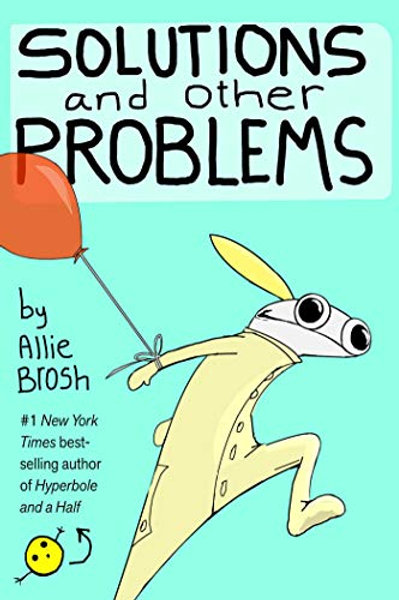 Solutions and Other Problems: Essays