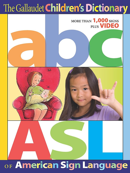 The Gallaudet Children's Dictionary of American Sign Language with DVD