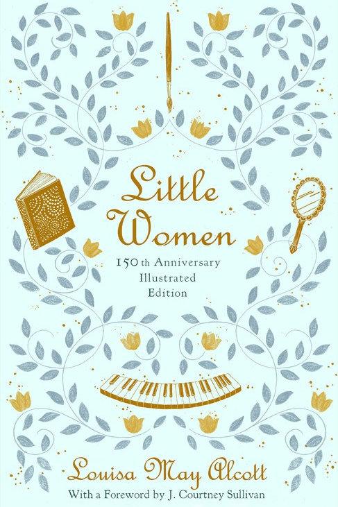 Little Women: 150th Anniversary Edition (Illustrated)