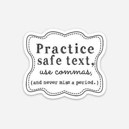 Practive Safe Text Vinyl Sticker