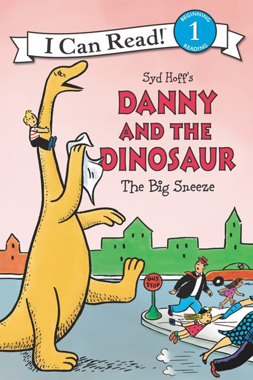 Danny and the Dinosaur: The Big Sneeze