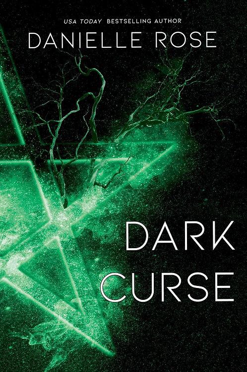 Dark Curse: Darkhaven Saga Book 5 -- PRE-ORDER
