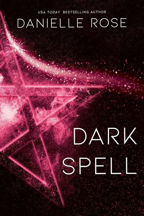 Dark Spell: Darkhaven Saga Book 4