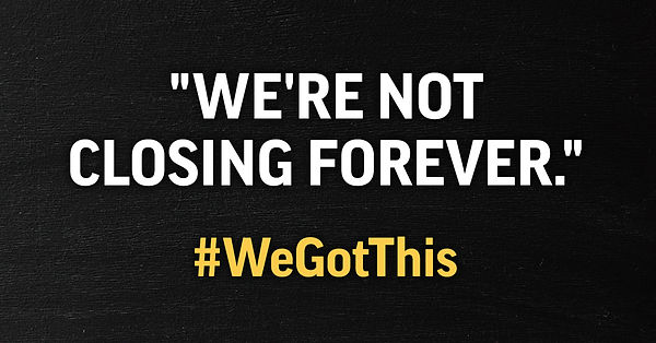 We're Not Closing Forever - Facebook Gra