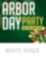 Arbor Day8x10_Poster WHITE SPACE.jpg