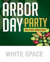 Arbor Day8x10_Poster WHITE SPACE.jpg