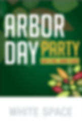 Arbor Day11x17_Poster WHITE SPACE.jpg