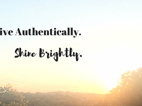 Live Authentically. Shine Brightly.