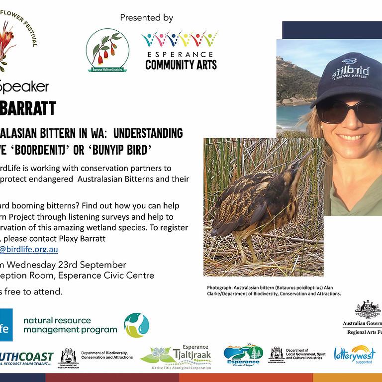 """Guest Speaker: Plaxy Barrat """"The Australasian Bittern in WA"""""""