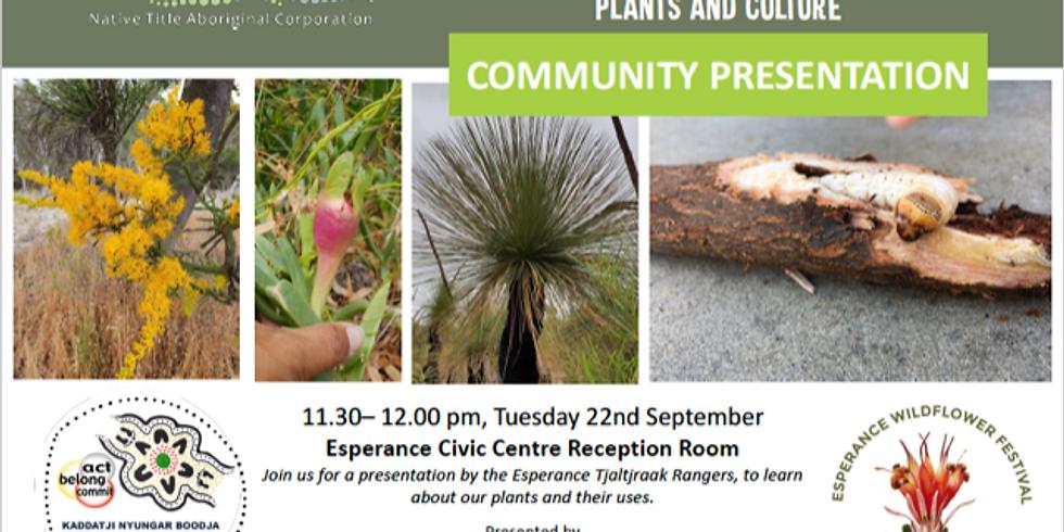Plants and Culture Community Presentation