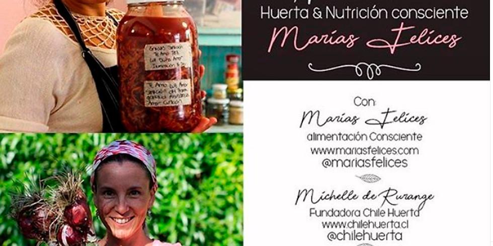 Hablemos de Huerta y Nutrición Consciente