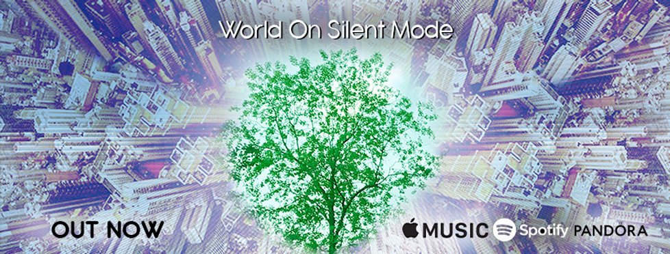 WORLD ON SILENT MODE now available.png