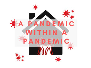 A Pandemic Within a Pandemic