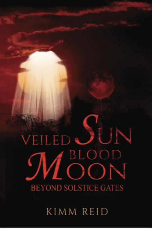 Veiled Sun Blood Moon (Beyond Solstice Gates Book 4)