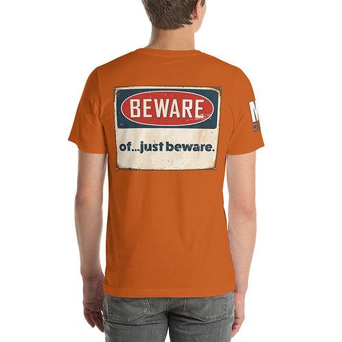 Short-Sleeve Unisex T-Shirt Beware