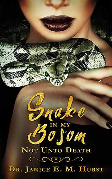 Snake in My Bosom
