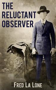 The Reluctant Observer.jpg
