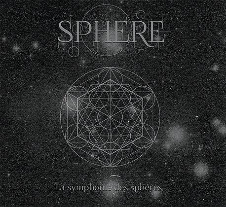SPHERE - La symphonie des sphères