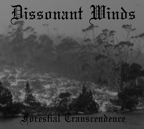 DISSONANT WINDS - Forestial Transcendence