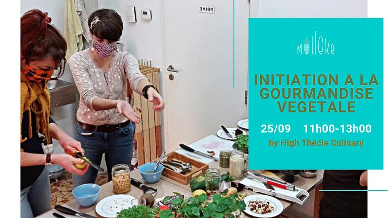 Initiation à la gourmandise végétale