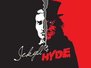 Jekyll or Hyde?