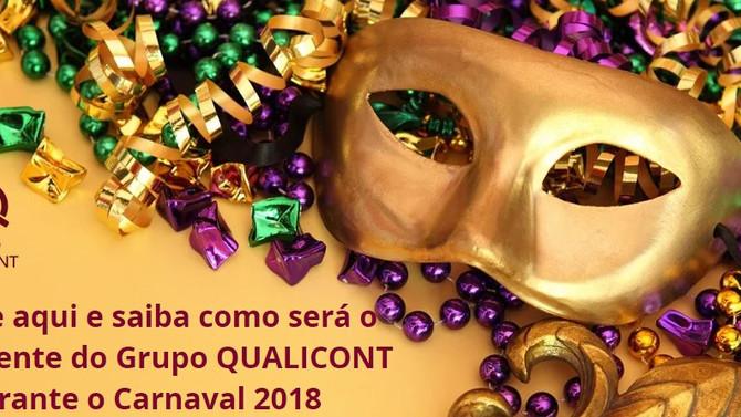 Saiba como será o funcionamento do Grupo QUALICONT no Carnaval/2018