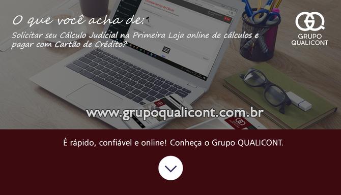 Grupo QUALICONT é a primeira empresa de Cálculos do Brasil a disponibilizar loja on line com pagamen
