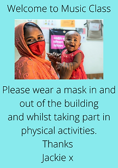 Welcome to Music Class Please wear a mask in and out of the building and whilst taking par