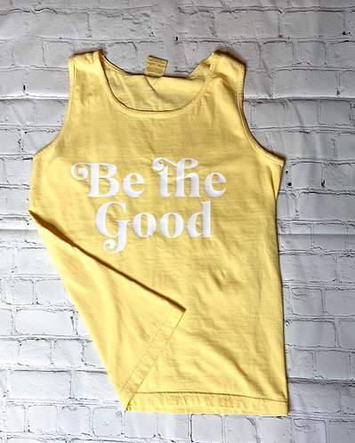 Be The Good Comfort Colors Tank