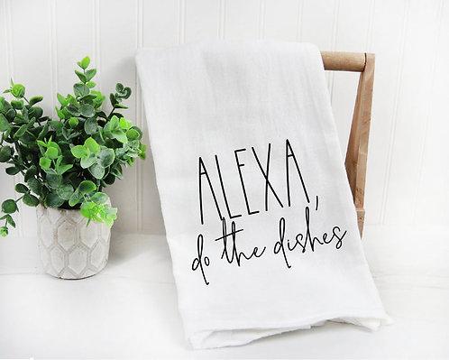Alexa, Do The Dishes Tea Towel