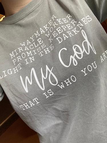 Waymaker Comfort Colors Shirt
