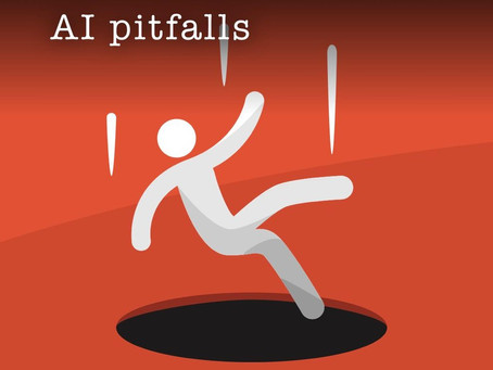 Beware & Avoid AI Pitfalls