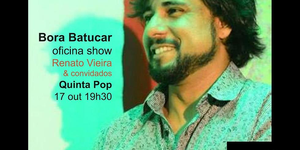 Bora Batucar - Oficina/Show