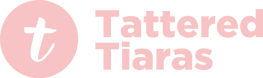 Tattered Tiaras